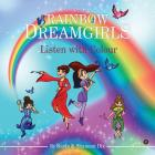 Rainbow Dreamgirls: Listen with Colour Cover Image