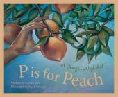 P Is for Peach: A Georgia Alphabet (Discover America State by State) Cover Image