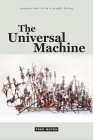 The Universal Machine (Consent Not to Be a Single Being) Cover Image