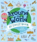 Around the World Activity Book: Fun Facts, Puzzles, Maps, Mazes Cover Image