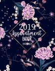 Appointment Book 2019 Hourly: Planner Organizer Calendar 52 Weeks 15-Minute Increments Hourly Daily for Nail Salon Spa Schedule Notebook Undated Cover Image