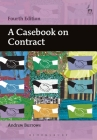 A Casebook on Contract: Fourth Edition Cover Image