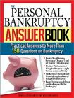 The Personal Bankruptcy Answer Book: Practical Answers to More Than 175 Questions on Bankruptcy Cover Image