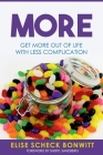 More: Get More Out of Life with Less Complication Cover Image