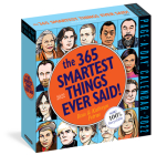 365 Smartest Things Ever Said! Page-A-Day Calendar 2022: An Inspiring Year of Positivity, Humor, Motivation, and Pure Brilliance. Cover Image