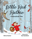 Little Red Ruthie: A Hanukkah Tale Cover Image