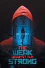 The Weak Against the Strong Cover Image