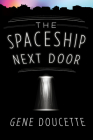 The Spaceship Next Door Cover Image