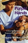 Purple Hands: A Kiwi Nurse-Midwife's Response in Times of Crisis Cover Image