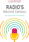Radio's Second Century: Past, Present, and Future Perspectives Cover Image