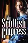 My Scottish Empress Cover Image