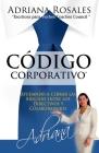 Código Corporativo: Ayudando a cerrar las brechas entre los Directivos y Colaboradores Cover Image