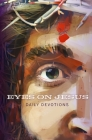 Eyes on Jesus: Daily Devotions for Lent and Easter Cover Image