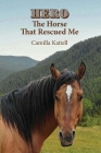 Hero The Horse That Rescued Me Cover Image