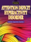 Attention Deficit Hyperactivity Disorder (Mental Illnesses and Disorders: Awareness and Understanding) Cover Image