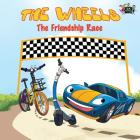 The Wheels: The Friendship Race Cover Image