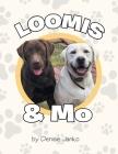 Loomis & Mo Cover Image