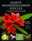 Hardy Rhododendron Species: A Guide to Identification Cover Image