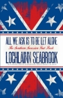 All We Ask is to be Let Alone: The Southern Secession Fact Book Cover Image