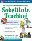 The Organized Teacher's Guide to Substitute Teaching [With CDROM] Cover Image
