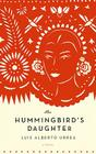 The Hummingbird's Daughter Cover Image