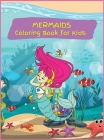 Mermaids Coloring Book for Kids: Activity Book for Children with over 40 COLOR Drawing Pages, Ages 2-4, 4-8. Easy, Large for coloring with beautiful m Cover Image