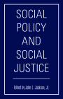 Social Policy and Social Justice Cover Image