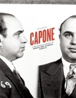 Capone: A Photographic Portrait of America's Most Notorious Gangster Cover Image