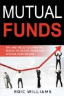 Mutual Funds: Tips and Tricks to Learn the Realms of Mutual Funds and Upscale Your Income Cover Image