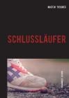 Schlussläufer: Gesammelte Satiren Cover Image