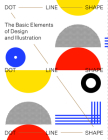 Dot Line Shape: The Basic Elements of Design and Illustration Cover Image