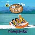 Molly of Denali: Tubing Rocks! Cover Image