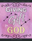 Giving the gift for god: Adult coloring book bible love Cover Image