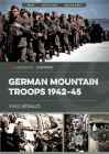 German Mountain Troops 1942-45 (Casemate Illustrated) Cover Image