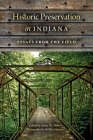 Historic Preservation in Indiana: Essays from the Field Cover Image