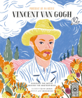 Portrait of an Artist: Vincent van Gogh: Discover the Artist Behind the Masterpieces Cover Image