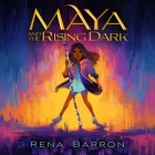 Maya and the Rising Dark Lib/E Cover Image