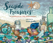 Seaside Treasures: A Guidebook for Little Beachcombers Cover Image