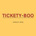 Charles Traub: Tickety-Boo Cover Image