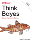 Think Bayes: Bayesian Statistics in Python Cover Image