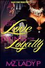 Living for Love and Dying for Loyalty Cover Image