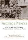 Restoring a Presence: American Indians and Yellowstone National Park Cover Image