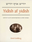 Yidish af yidish: Grammatical, Lexical, and Conversational Materials for the Second and Third Years of Study Cover Image