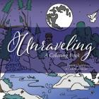 Unraveling: A Coloring Book Cover Image