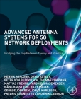 Advanced Antenna Systems for 5g Network Deployments: Bridging the Gap Between Theory and Practice Cover Image