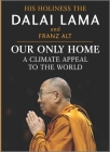 Our Only Home: A Climate Appeal to the World Cover Image