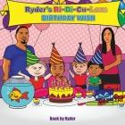 Ryder's Ri-Di-Cu-Lous Birthday Wish Cover Image