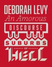 An Amorous Discourse in the Suburbs of Hell Cover Image
