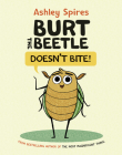 Burt the Beetle Doesn't Bite! Cover Image
