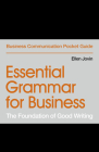 Essential Grammar for Business: The Foundation of Good Writing (Business Communication Pocket Guides) Cover Image